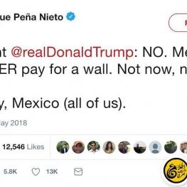 پیام توئیتری رئیس جمهور مکزیک به ترامپ: نه الان و نه هیچ وقت دیگر، هرگز برای ساخت دیوار هزینهای پرداخت نمیکنیم