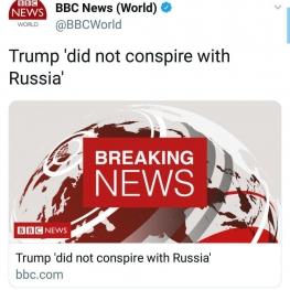 گزارش رابرت مولر نشان میدهد کمپین انتخاباتی ترامپ با روسیه رابطه مخفیانهای نداشته است.